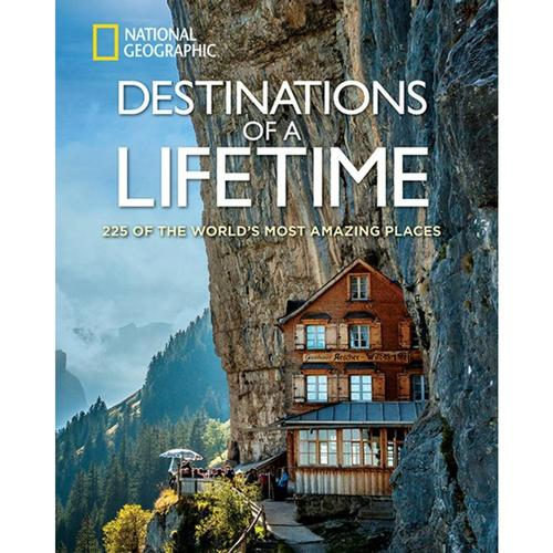 Destinations of a Lifetime: 225 of the World's Most Amazing Places by National Geographic Nat_geo