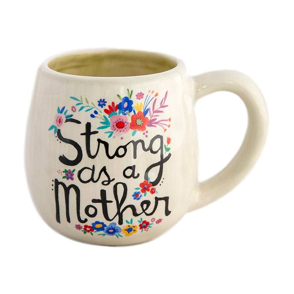 Natural Life Strong As A Mother Cup Of Mug