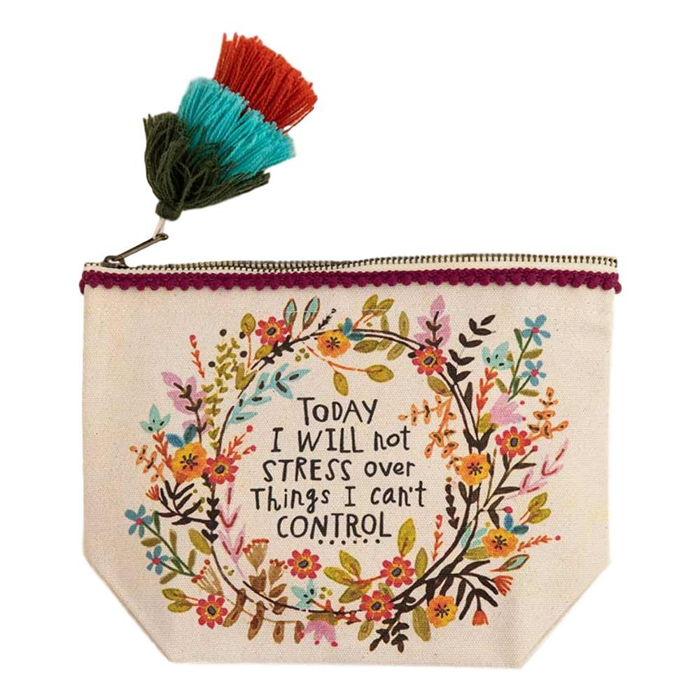 Natural Life Will Not Stress Canvas Pouch