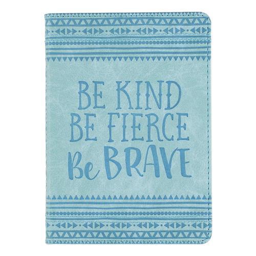 Peter Pauper Press Be Kind, Be Fierce, Be Brave Artisan Journal
