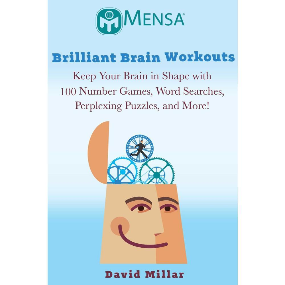 Mensa Brilliant Brain Workouts By David Millar