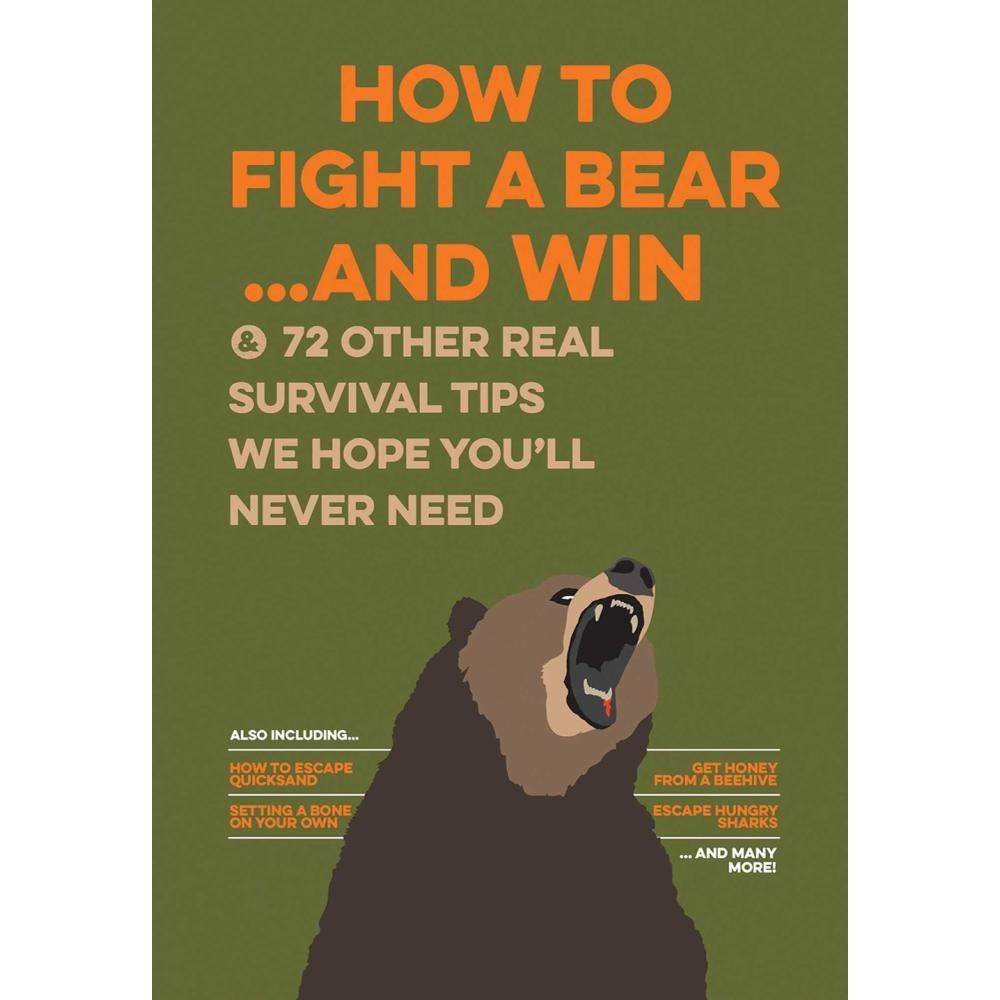 How To Fight A Bear...And Win By Bathroom Readers ' Institute
