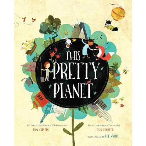 This Pretty Planet by Tom Chapin and John Forster