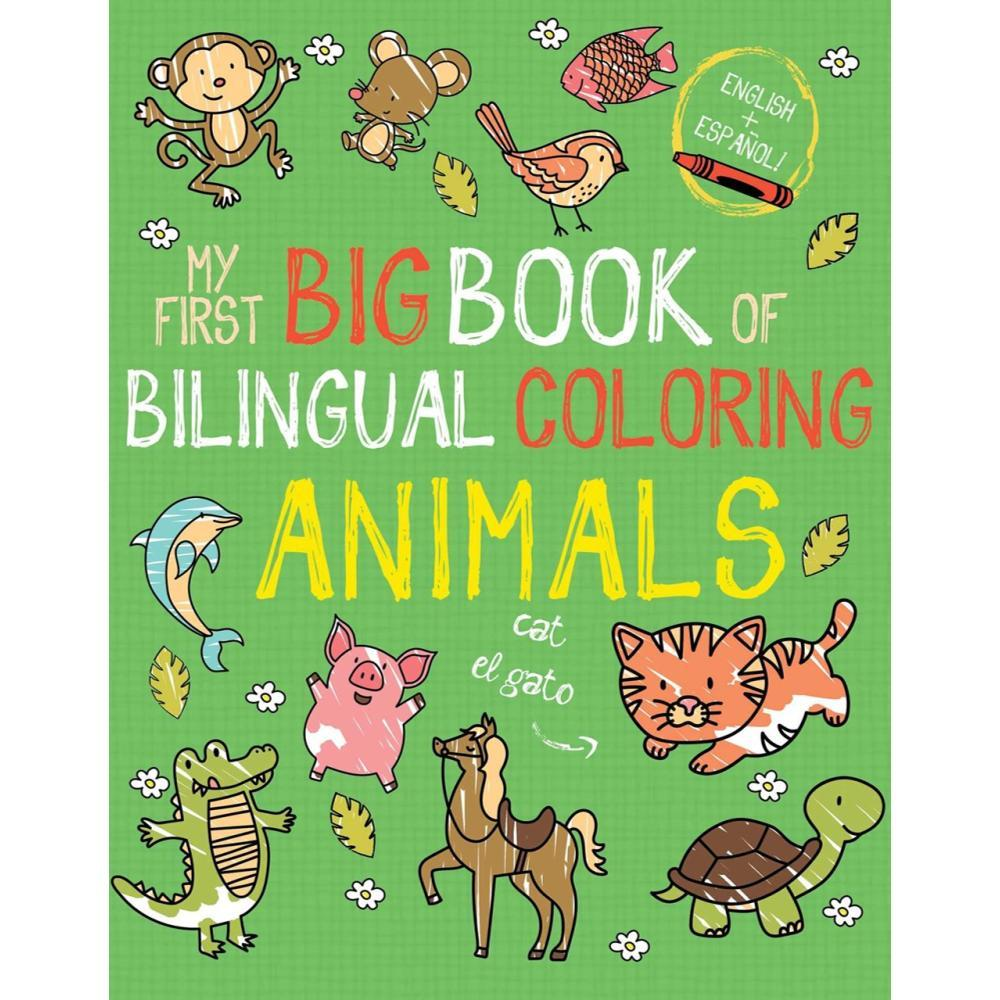 My First Big Book Of Bilingual Coloring : Animals