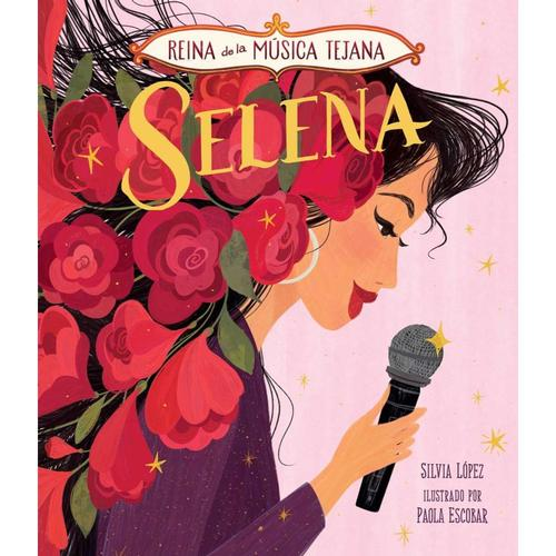 Queen of Tejano Music: Selena, Spanish Edition by Silvia Lopez