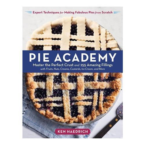 Pie Academy by Ken Haedrich