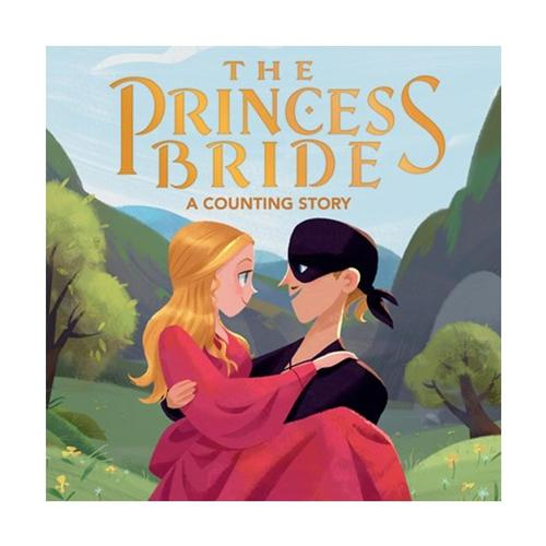 The Princess Bride: A Counting Story by Lena Wolfe