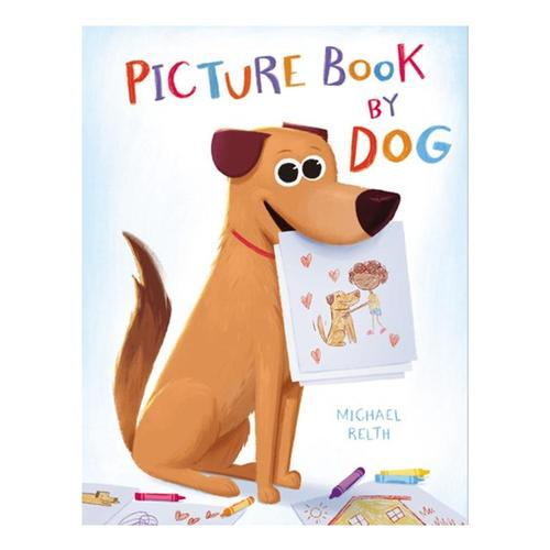 Picture Book by Dog by Michael Relth