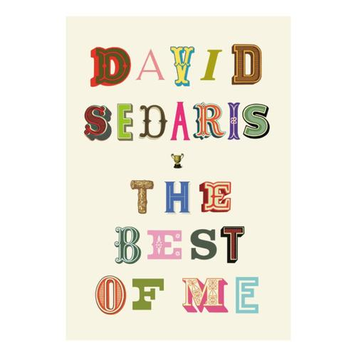 The Best of Me by David Sedaris