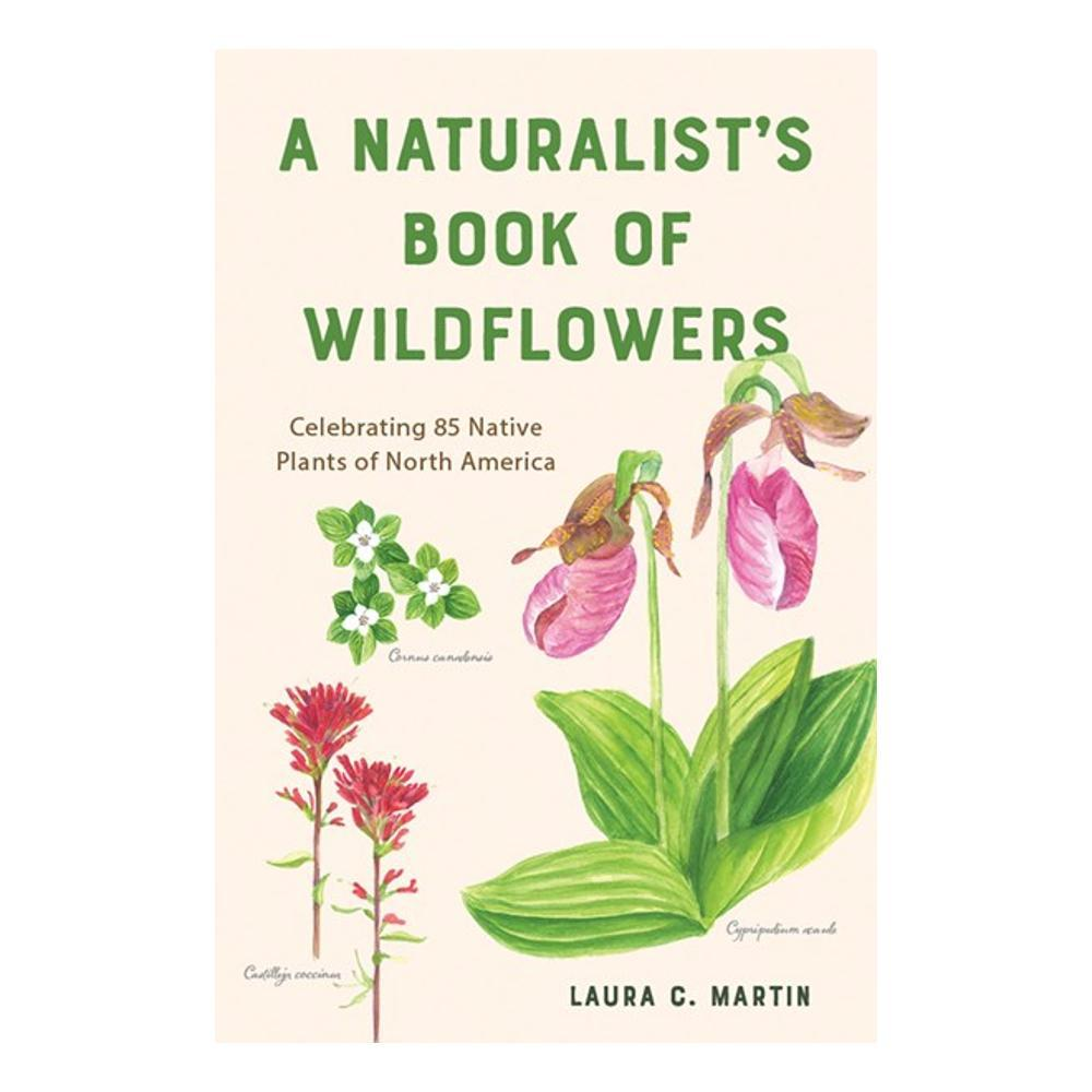 A Naturalist's Book Of Wildflowers By Laura Martin