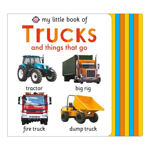 My Little Book of Trucks and Things That Go by Roger Priddy