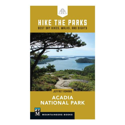 Hike the Parks: Acadia National Park by Jeff Romano .