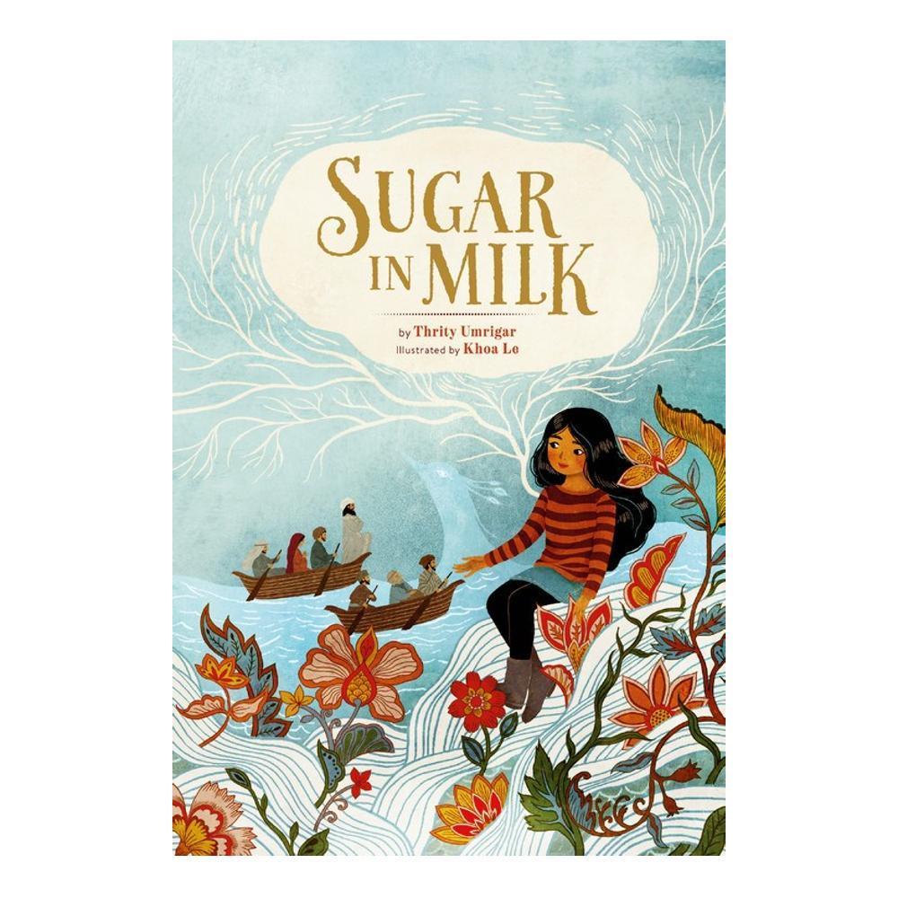 Sugar In Milk By Thrity Umrigar