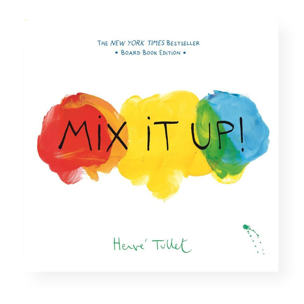 Mix It Up! Board Book Edition By Herve Tullet