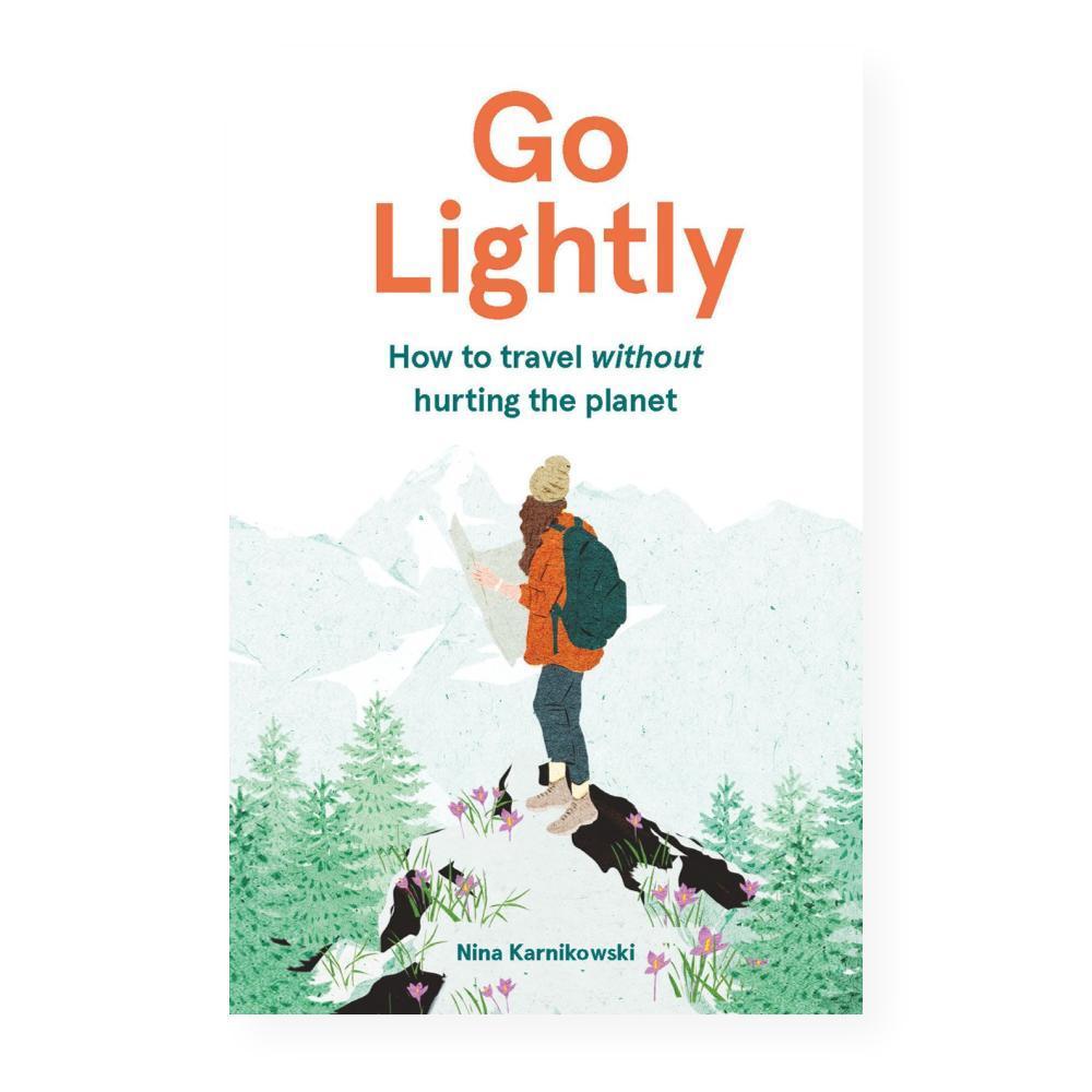 Go Lightly By Nina Karnikowski