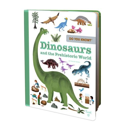 Do You Know?: Dinosaurs and the Prehistoric World by Pascal Hedelin
