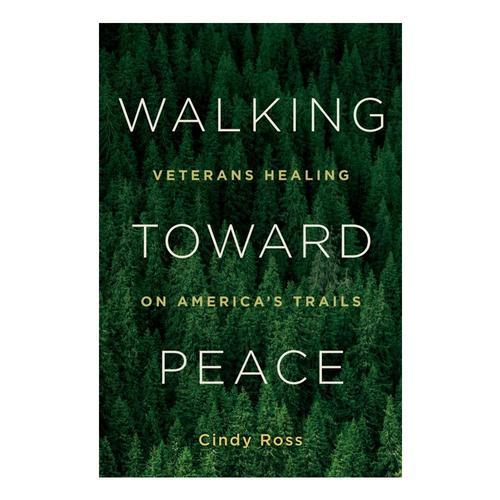 Walking Toward Peace by Cindy Ross