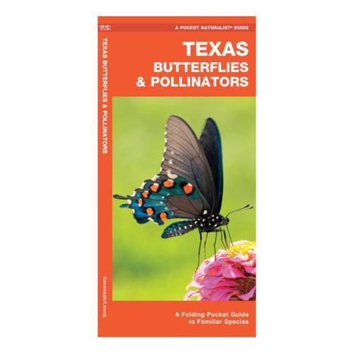 Texas Butterflies & Pollinators by James Kavanagh, Raymond Leung