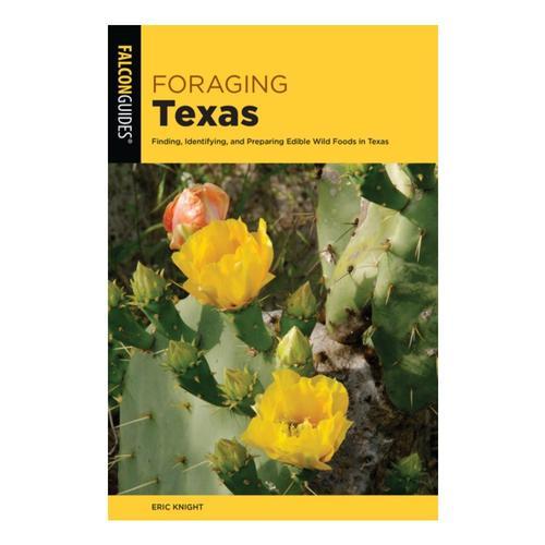 Foraging Texas by Stacy M. Coplin
