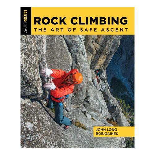 Rock Climbing by John Long, Bob Gaines