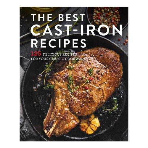 The Best Cast Iron Cookbook