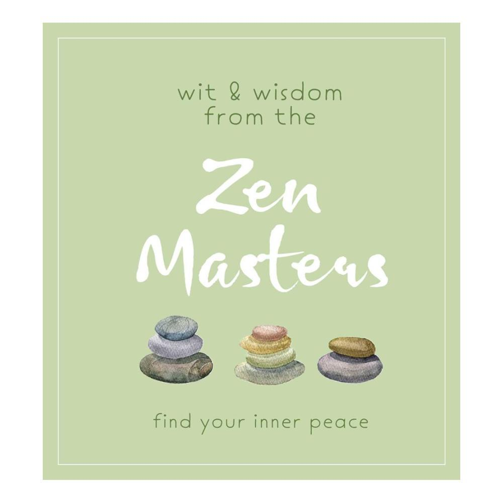 Wit And Wisdom From The Zen Masters