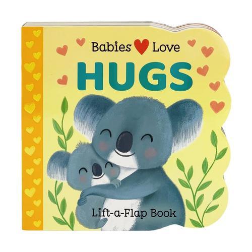 Babies Love Hugs Lift-a-Flap
