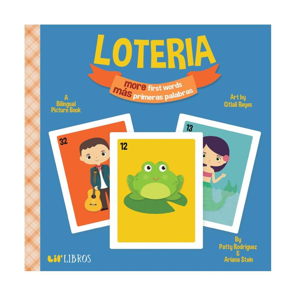 Loteria More First Words/M ? S Primeras Palabras By Patty Rodriguez & Ariana Stein