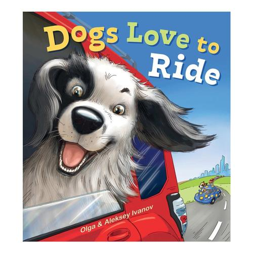 Dogs Love to Ride by Olga and Aleksey Ivanov
