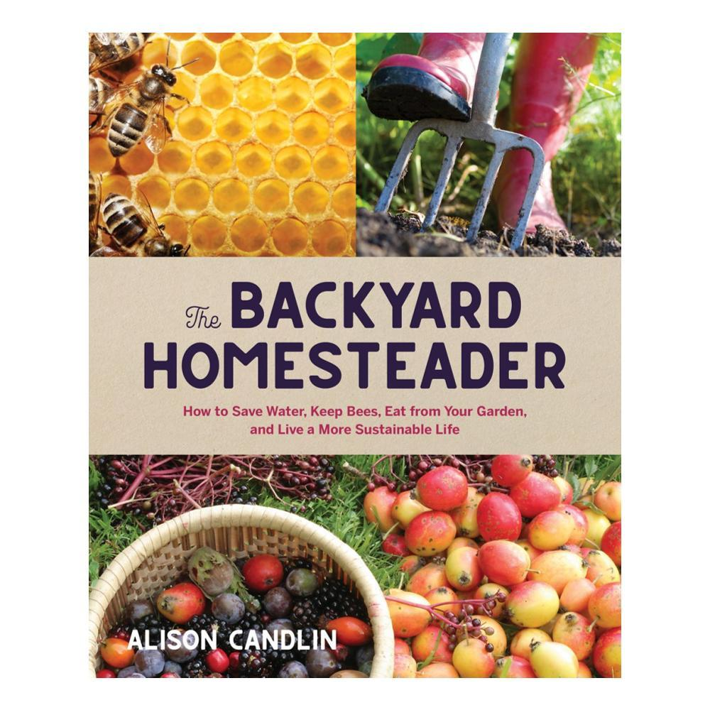 Backyard Homesteader By Alison Candlin