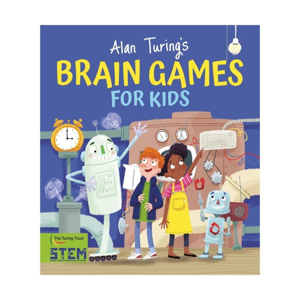 Alan Turing's Brain Games For Kids By William Potter