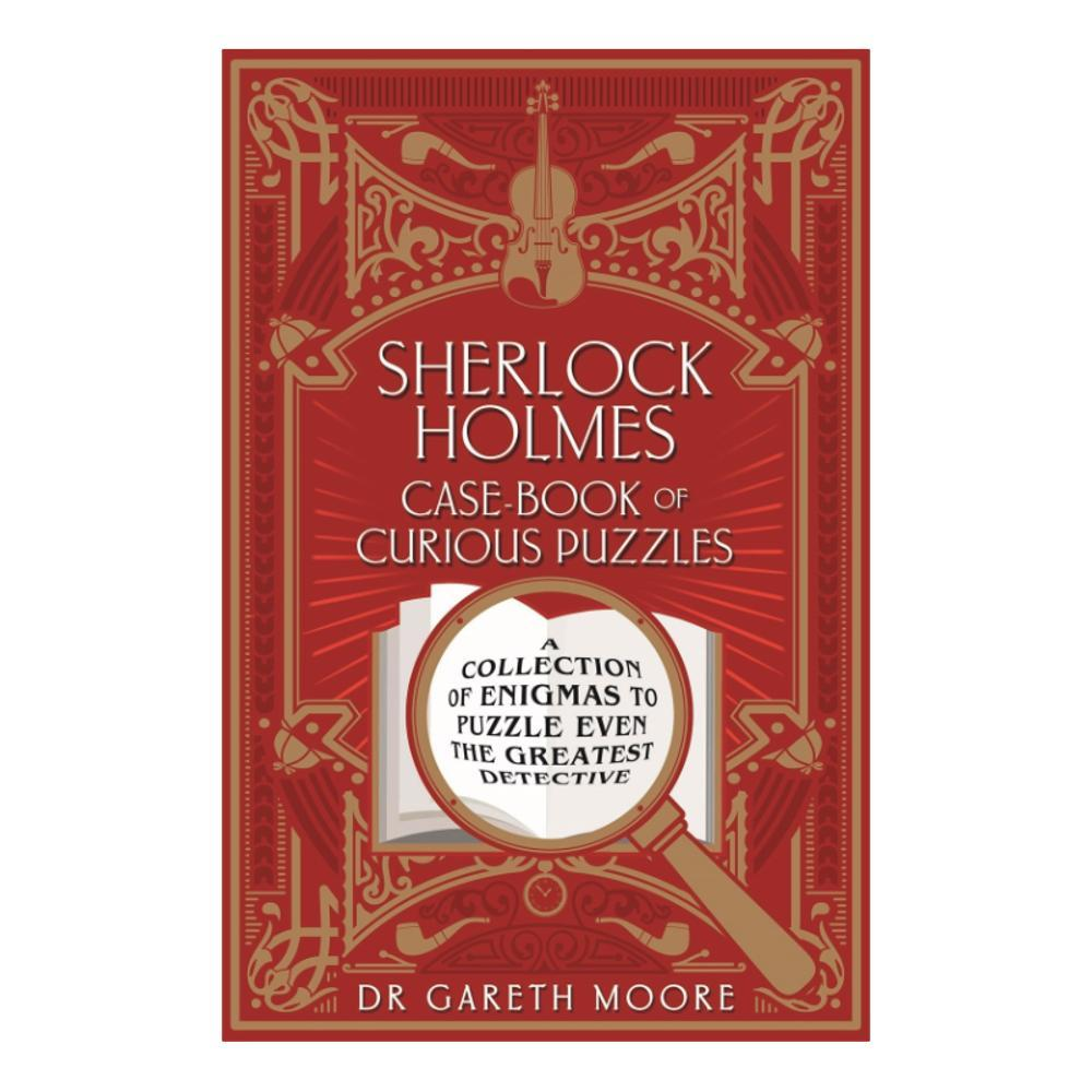 Sherlock Holmes Casebook Of Curious Puzzles By Gareth Moore