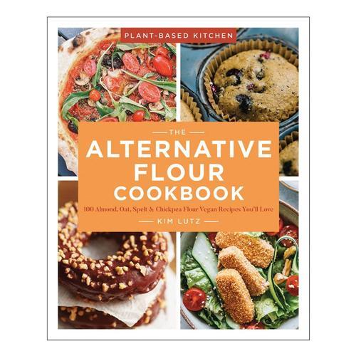 The Alternative Flour Cookbook by Kim Lutz