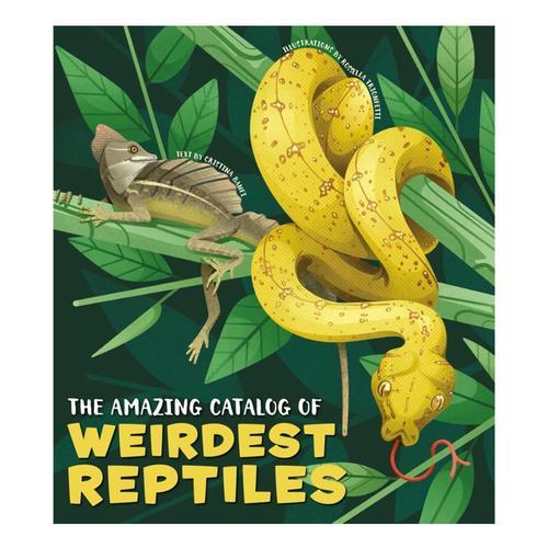 The Amazing Catalog of Weirdest Reptiles by Cristina Banfi