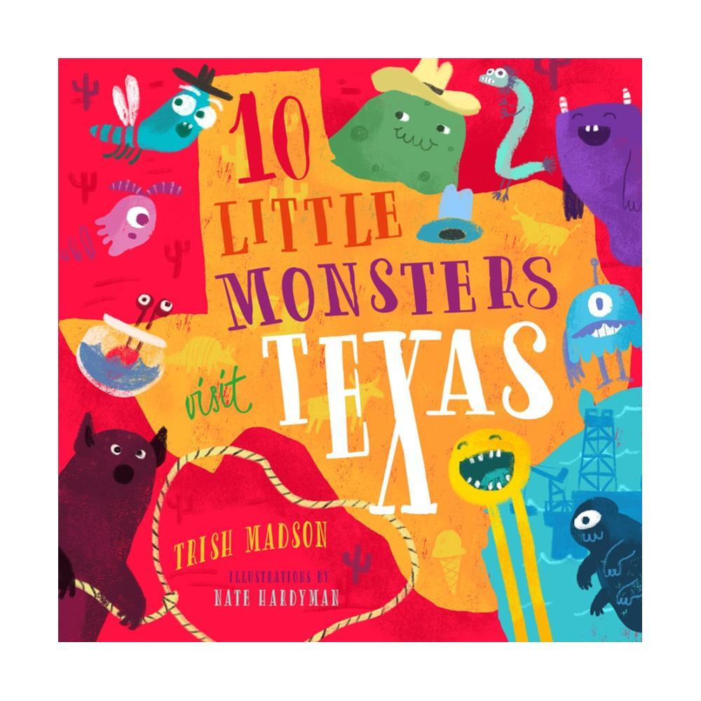 Ten Little Monsters Visit Texas By Trish Madson
