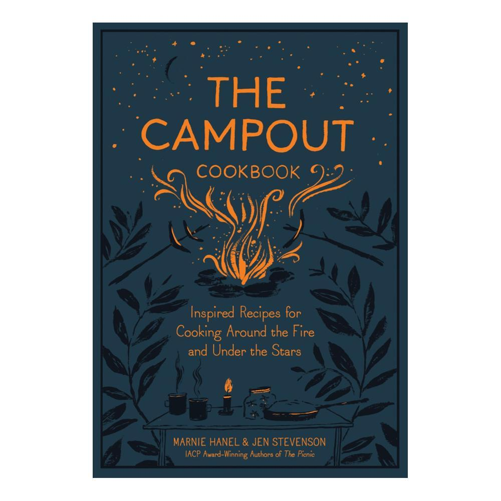 The Campout Cookbook By Marnie Hanel And Jen Stevenson