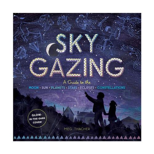 Sky Gazing by Meg Thacher