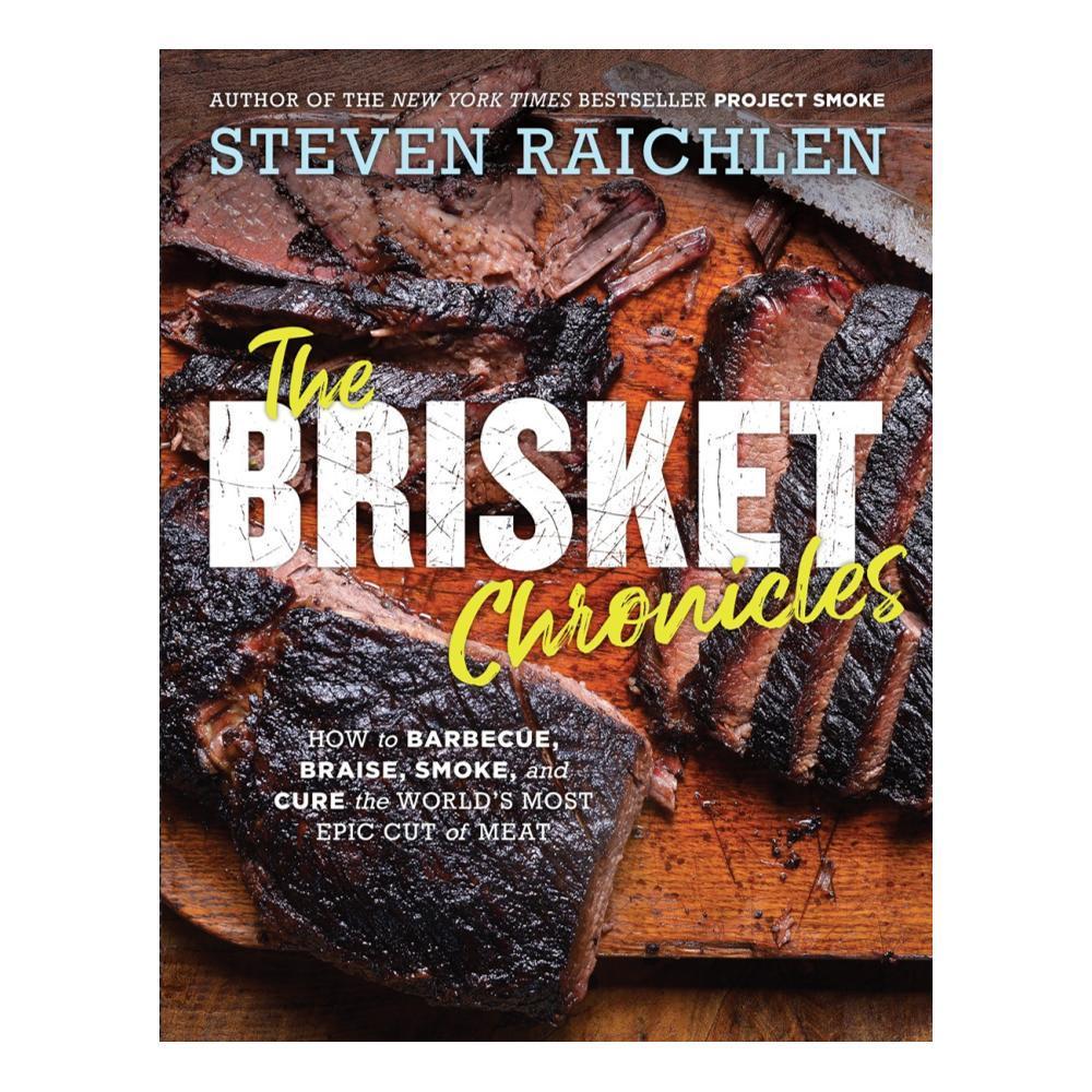The Brisket Chronicles By Steven Raichlen