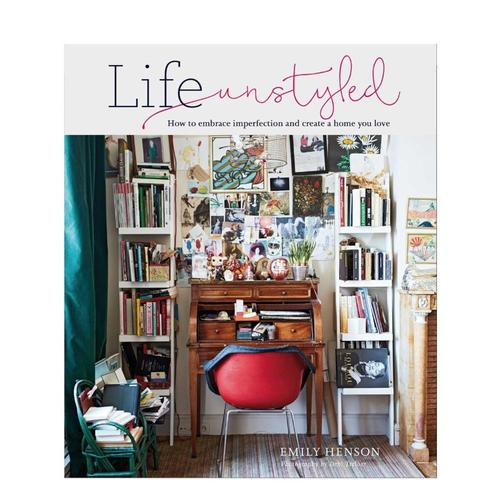 Life Unstyled by Emily Henson