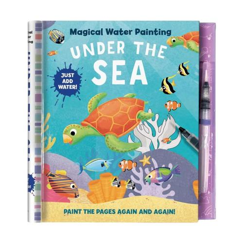 Magical Water Painting: Under the Sea Activity Book by Insight Kids