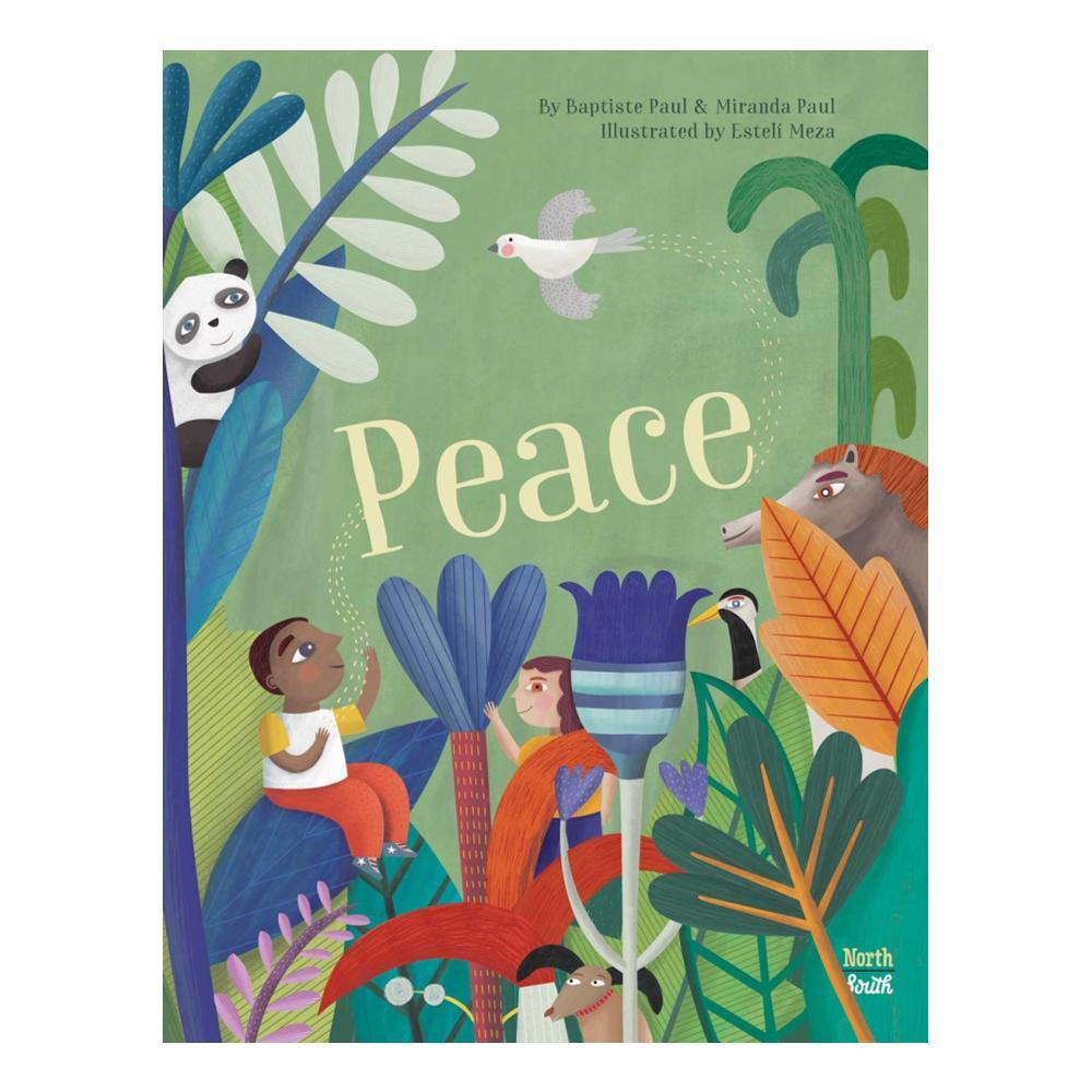 Peace By Miranda Paul And Baptiste Paul