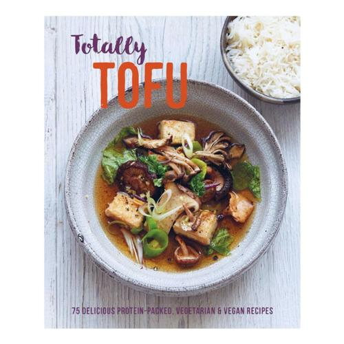 Totally Tofu by Ryland Peters & Small