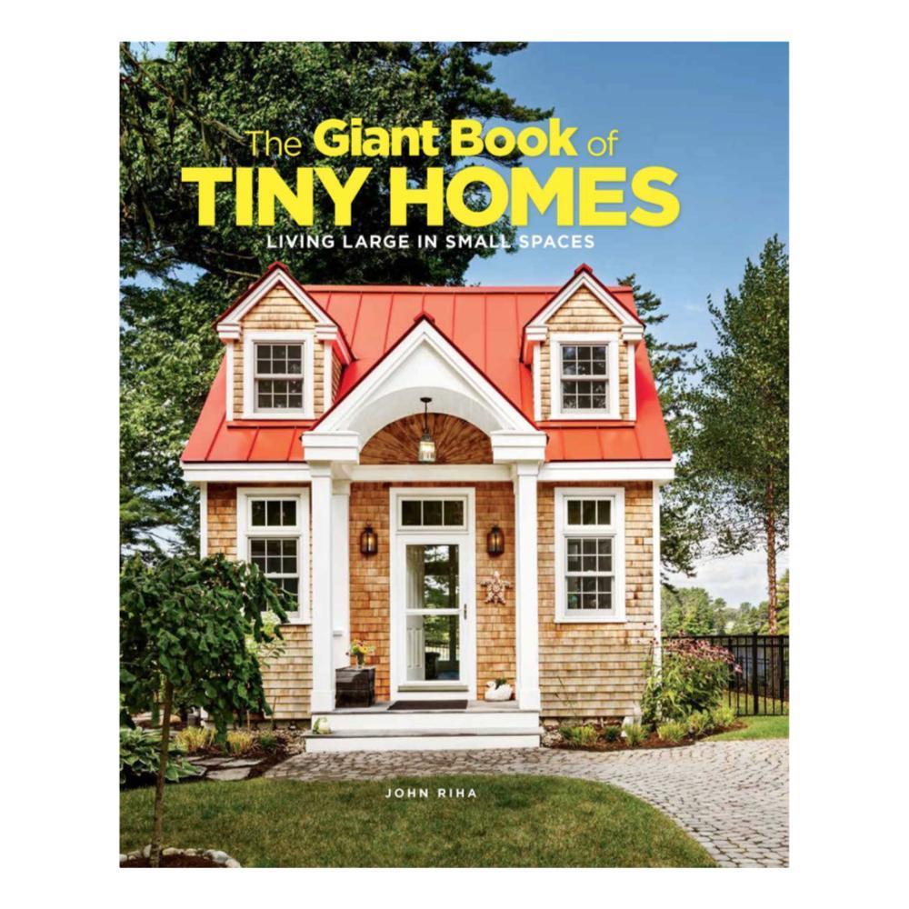 The Giant Book Of Tiny Homes By John Riha