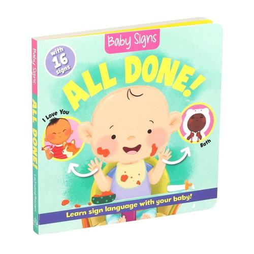 Baby Signs: All Done! by Kate Lockwood and Srimalle Bassani