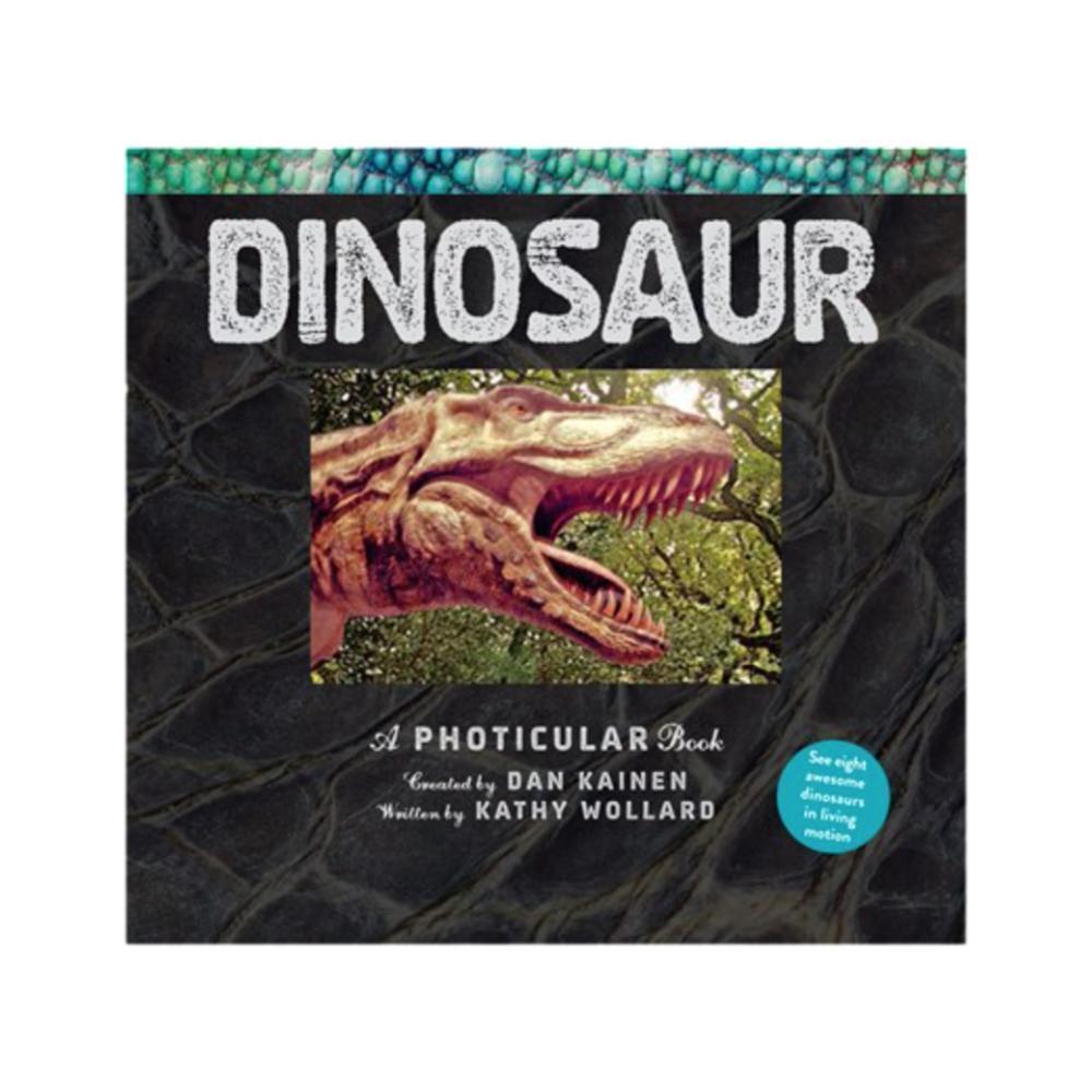 Dinosaur : A Photolenticular Book By Dan Kainen And Kathy Wollard