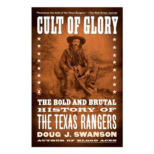 Cult of Glory by Doug Swanson