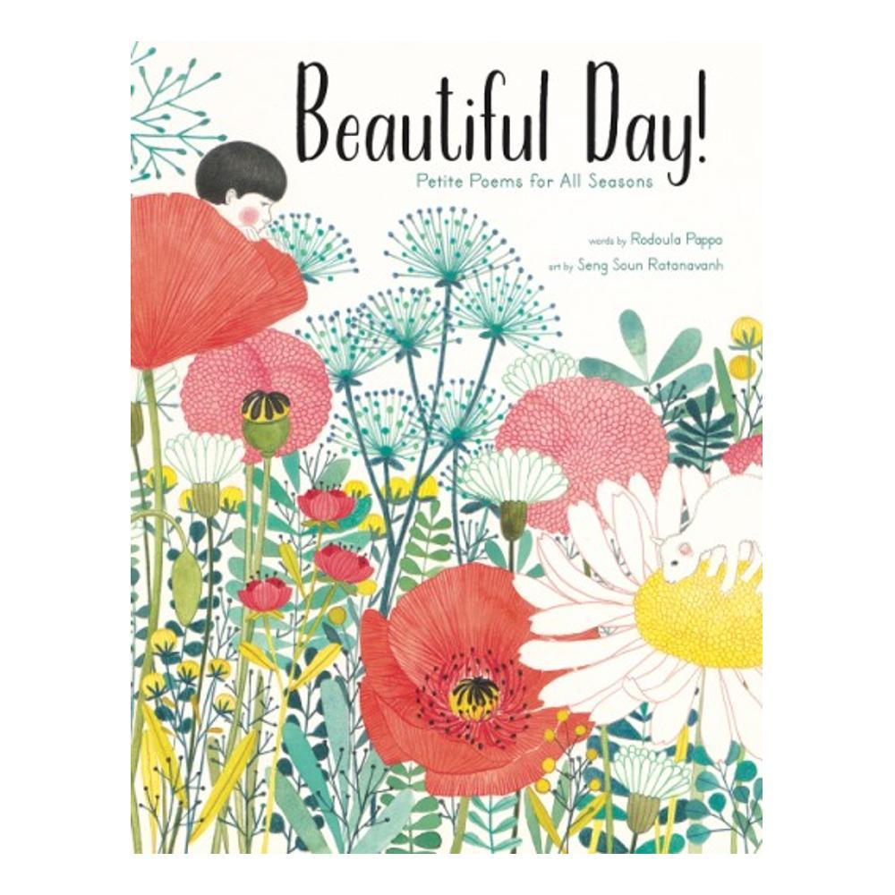 Beautiful Day! Petite Poems For All Seasons By Rodoula Pappa