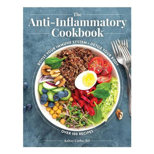 The Anti-Inflammatory Cookbook by Krissy Carbo