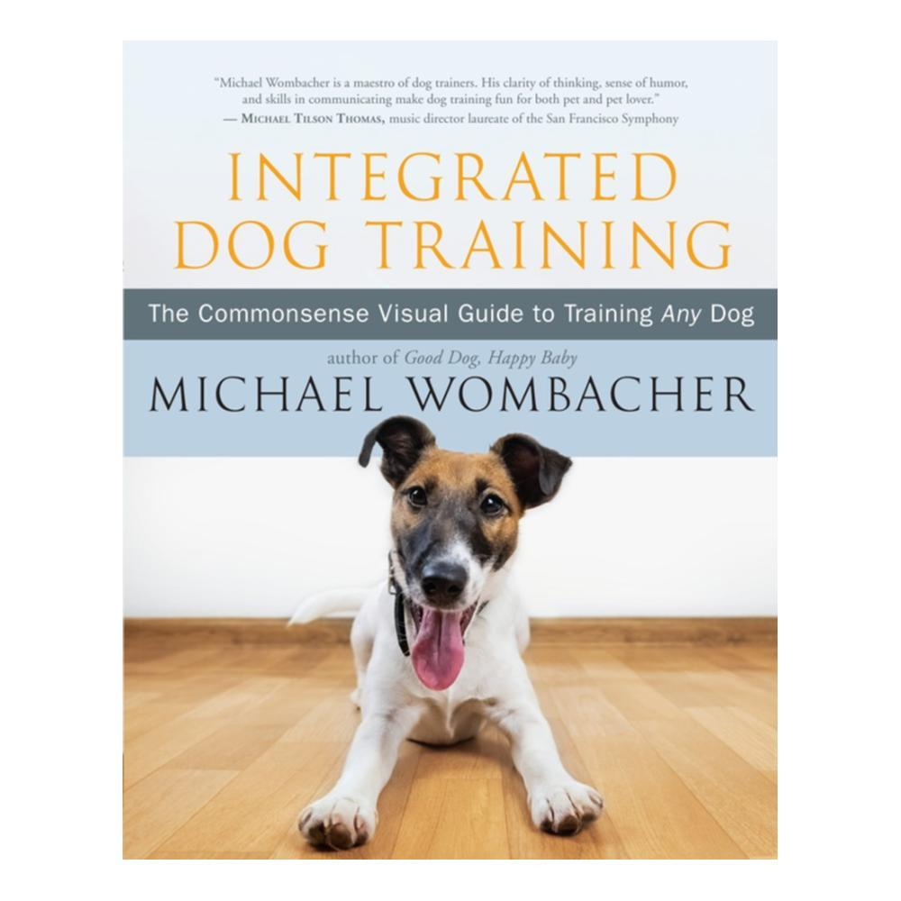 Integrated Dog Training By Michael Wombacher