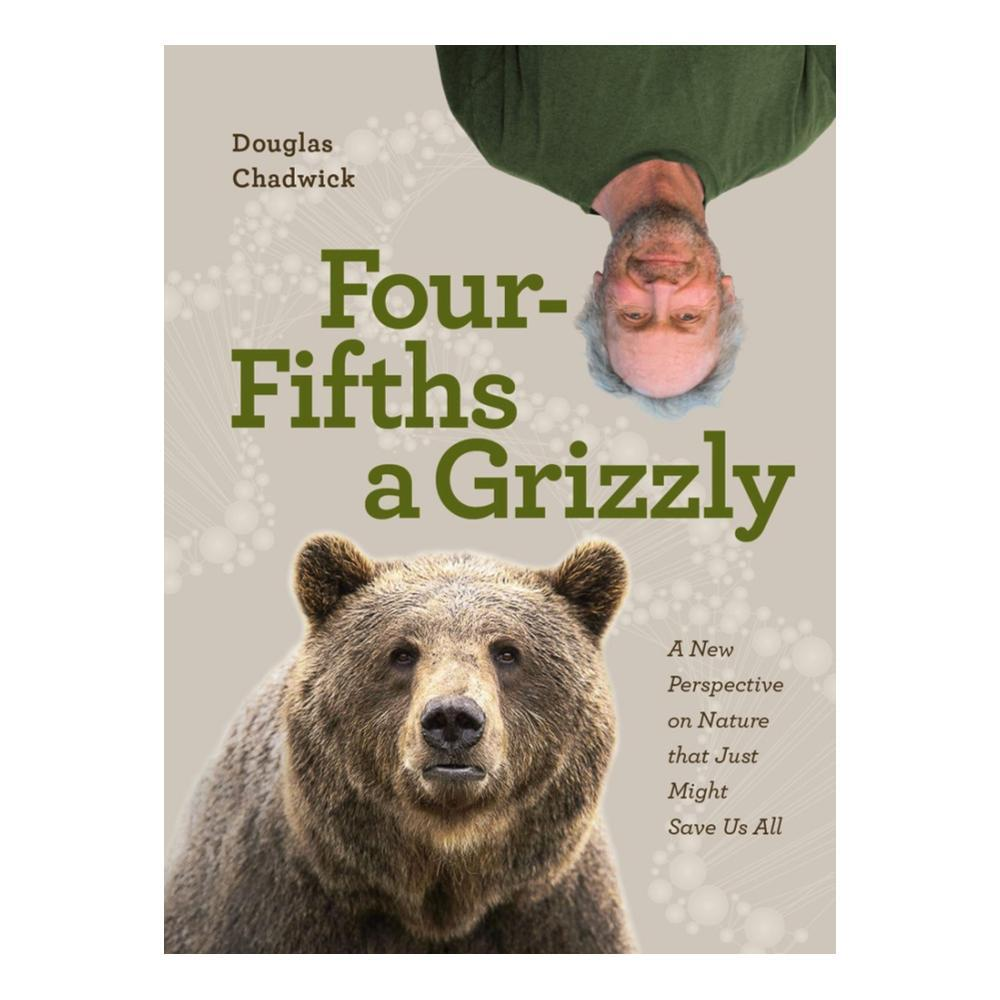 Four Fifths A Grizzly By Douglas Chadwick